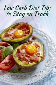 low carb diet tips to stay on track low carb yum