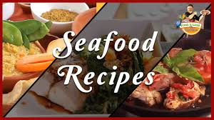seafood thanksgiving recipes sea food recipes seafood cooking videos chef vicky ratnani