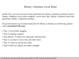 Volunteer Examples For Resumes by Library Volunteer Cover Letter