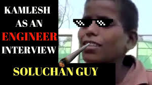 Engineer Meme - soluchan guy kamlesh engineer parody solution meme wala launda