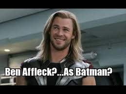 Ben Affleck Meme - ben affleck as the dark knight please no funny memes
