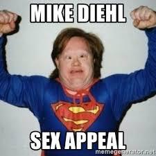 Sex Appeal Meme - mike diehl sex appeal retarded superman meme generator