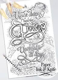 you u0027ve always had the power my dear coloring page paper ink