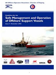 guidelines for the safe management and operation of offshore