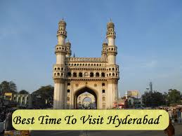 best time to visit hyderabad hello travel buzz