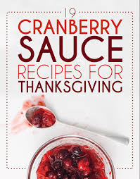 19 cranberry sauce recipes for thanksgiving