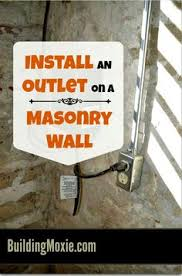 installing an electrical outlet on a masonry wall masonry wall