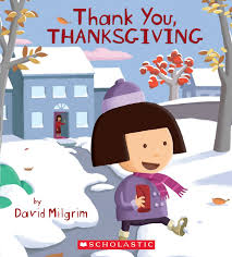 thank you thanksgiving by david milgrim scholastic