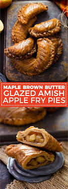 maple brown butter glazed amish apple fry pies host the toast