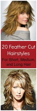 feather cut hairstyles pictures 20 feather cut hairstyles for long medium and short hair whatever