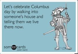 7 hilarious columbus day memes hilarious memes and friday funnies