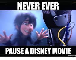 Best Disney Memes - 25 best memes about never pause a disney movie never pause a