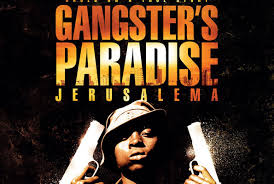 movie for gangster paradise the dvd gangster s paradise jerusalema sqoop its deep