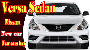 nissan versa sedan review 2018 nissan versa sedan 2018 nissan versa sedan s plus 2018
