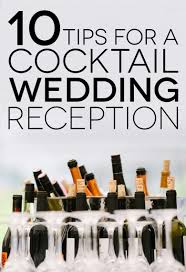 10 tips to consider before planning a cocktail wedding reception