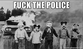 Fuck The Police Meme - fuck the police meme fun stuff pinterest meme funny things