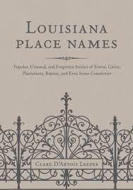 Louisiana Map Cities by Lsu Press Books Louisiana Place Names