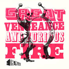 the heavy great vengeance u0026 furious fire lyrics and tracklist