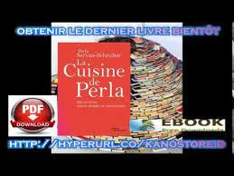 schreiber cuisine la cuisine de perla 200 recettes saines simples et savoureuses de