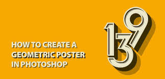 poster design with photoshop tutorial how to design a geometric poster in photoshop tutorial