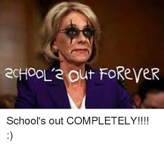 Schools Out Meme - 2chool a out forever school s out completely meme on sizzle