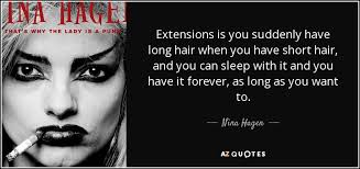 hagan hair extensions hagen quote extensions is you suddenly hair when