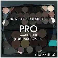 makeup artists needed jun 29 how to build your pro makeup kit for 2 000