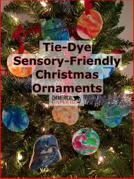 tie dye sensory friendly christmas ornaments the chimerical