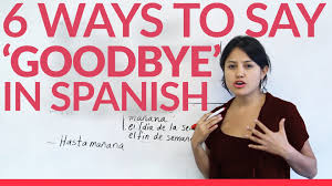 What Does Meme Mean In Spanish - 6 ways to say goodbye in spanish youtube