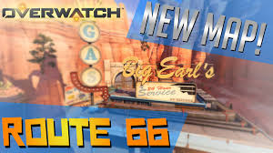 Route 66 Map by Overwatch New Map Route 66 Overview Gameplay Commentary