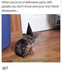 Halloween Party Meme - when you re at a halloween party with people you don t know and your