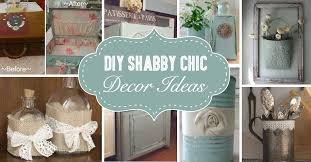 diy home decor ideas 25 diy shabby chic decor ideas for women who love the retro style