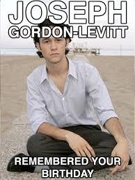 Joseph Gordon Levitt Meme - m礫me tout nu ahhh euh ben non en fait pour tes 23 ans