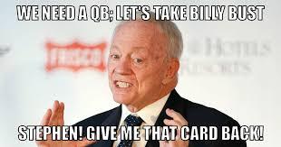 Jerry Jones Memes - dallas cowboys it s make a meme time show us what jerry is