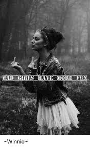 Bad Girl Meme - bad girls have more fun winnie bad meme on sizzle