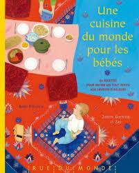 livre cuisine du monde une cuisine du monde pour les bébés cubes petits pois