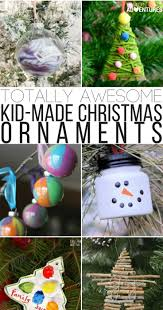 totally awesome kid made ornaments crafts u0026 activities for kids