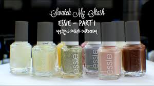 swatch my stash essie part 1 my nail polish collection youtube