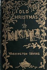 the project gutenberg ebook of old christmas by washington irving
