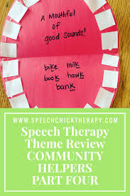 speech therapy theme review community helpers part 4 speech