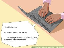 how to write a letter requesting a court hearing 14 steps
