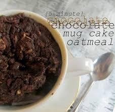 oatgasm 5 minute chocolate mug cake u0027baked u0027 oatmeal sweets