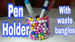 how to make pen holder with waste bangles hma 014 youtube
