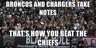 Broncos Chiefs Meme - broncos and chargers take notes that s how you beat the chiefs