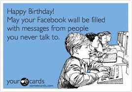 Sarcastic Happy Birthday Wishes Happy Birthday Someecards Special Occasions Holidays