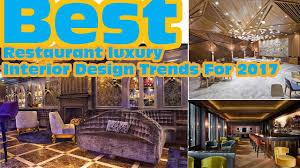 best restaurant interior design trends for 2017 youtube