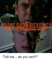 Rent Meme - ndf spiderman me tell me do you rent meme on me me