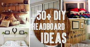 Best King Size Headboard Ideas  Outstanding Diy Headboard Ideas - Ideas to spice up bedroom