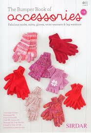 sirdar bumper book of accessories 461 socks mitts gloves