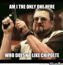 Chipotle Memes - chipotle by mcnabbanator meme center